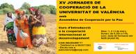Assemblea de Cooperació per la Pau organtiza les XV Jornades de Cooperació de la Universitat de València, que inclou el Curs d'introducció a la cooperació internacional al desenvolupament. Aquesta activitat […]